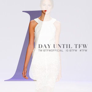 1 Days Left Until…Toronto Fashion Week FW16