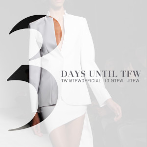 3 Days Left Until…Toronto Fashion Week FW16